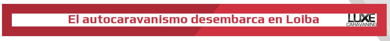 Autocaravanismo en Loiba Galicia